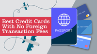 Featured image: The Best Credit Cards with No Foreign Transaction Fees